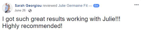 5 Star Client Testimonial for Julie Germaine Fitness Expert
